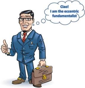 eccentric fundamentalist