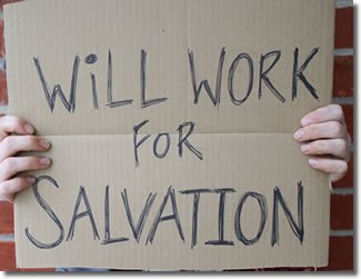 will-work-for-salvation