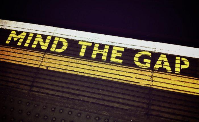 Mind the Gap…